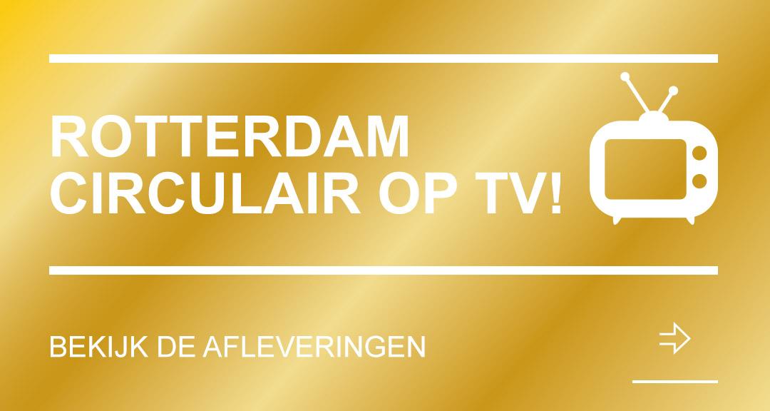 Rotterdam Circulair op TV